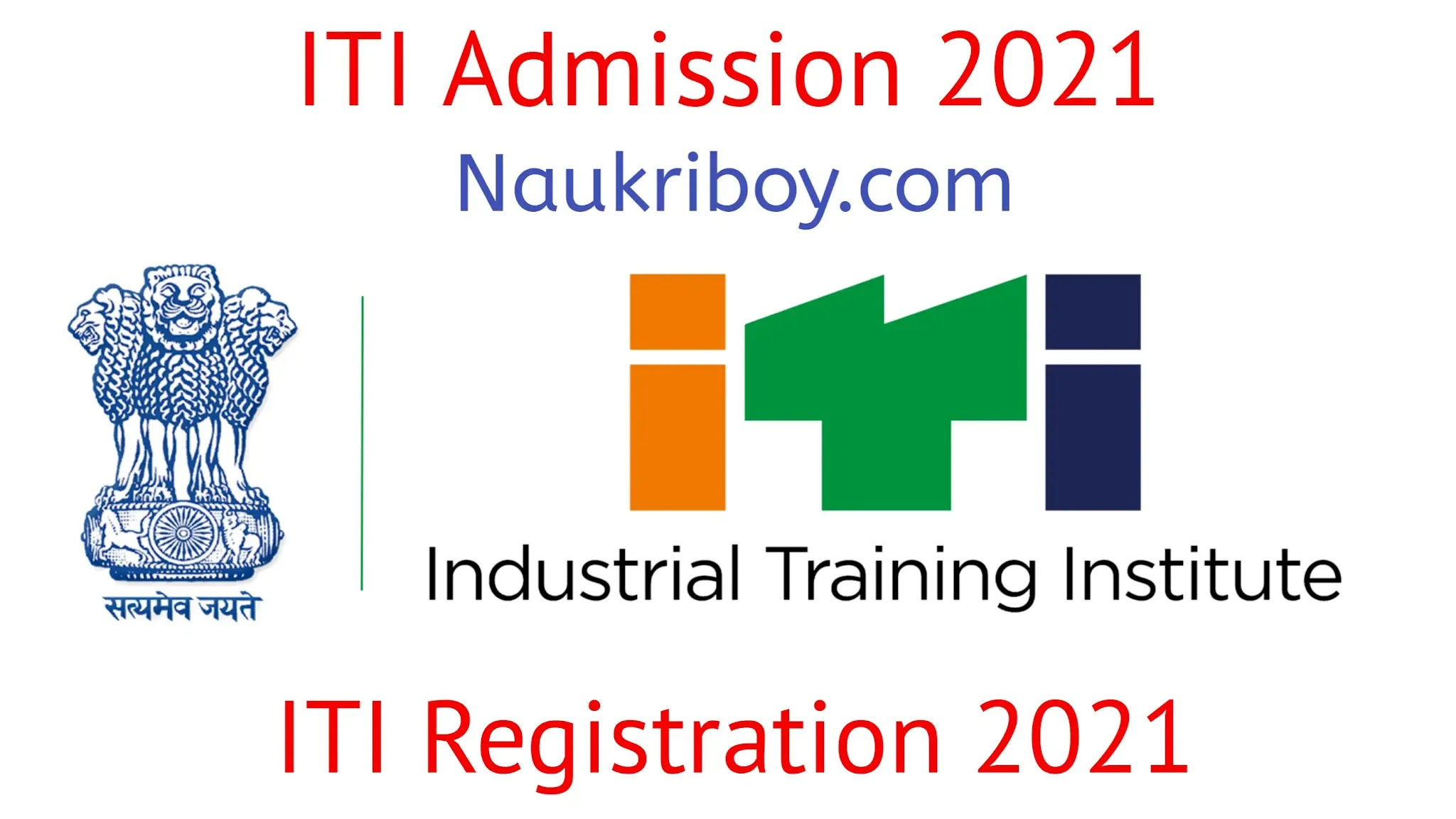 iti admission cg iti admission iti admission 2021  naukri boy.com iti registration 2021 nauiriboy.com cg iti admission 2021