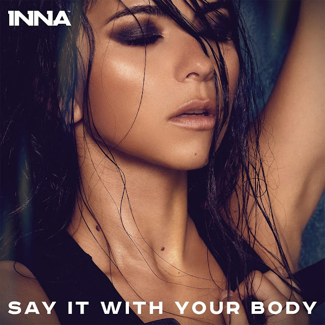 2016 INNA Say It With Your Body melodie noua INNA Say It With Your Body piesa noua videoclip INNA Say It With Your Body noul single INNA Say It With Your Body ultima melodie a innei 2016 new single inna melodii noi 2016 new videos new song INNA Say It With Your Body official video cea mai noua melodie inna 2016 cea mai recenta piesa INNA Say It With Your Body online video 2016 ultimul cantec noul single inna 28 septembrie 2016