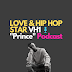 "Podcast Discussion: Love & Hip-Hop VH1 Star ""Prince"" on Onlyfans 
