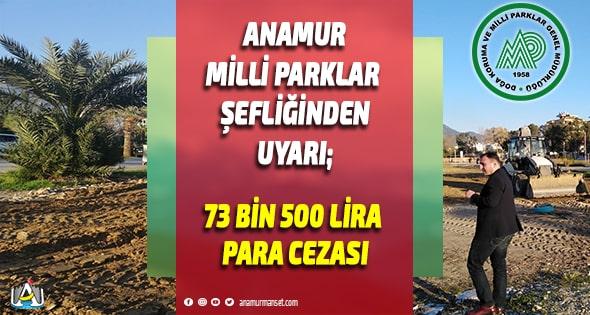 Anamur Milli Parklar Şefliği,Anamur Haber,Anamur Son Dakika,