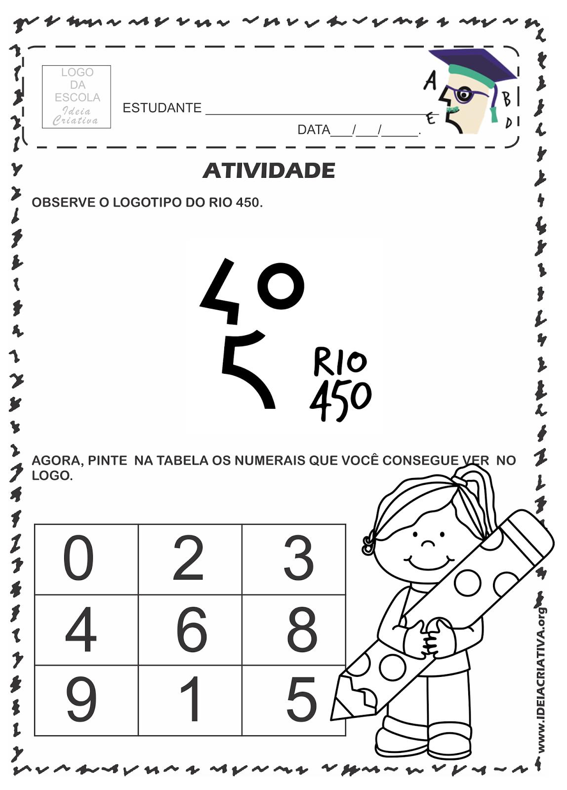 Atividade Rio 450 Anos Apreciando a Logomarca Rio 450 Anos e identificando os numerais contidos nela para posterior pintura em tabela