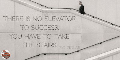 """Famous Quotes About Success And Hard Work: """"There is no elevator to success, you have to take the stairs."""" - Zig Ziglar"""