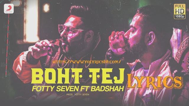 Boht Tej Lyrics - Badshah   YoLyrics