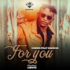 AUDIO | Cheed Ft. Marioo – For You | Download Audio