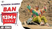 SUNANDA SHARMA - Ban Lyrics | punjabi songs lyrics 2019