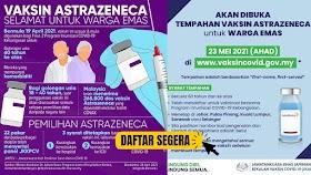 Daftar & Tempah Vaksin AstraZeneca Buat Warga Emas Mulai 23 Mei 2021
