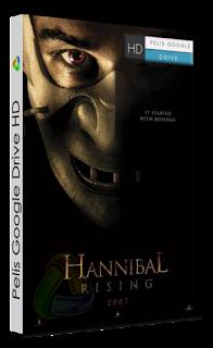 HANNIBAL, EL ORIGEN DEL MAL (2007) 1080P peliculas google drive