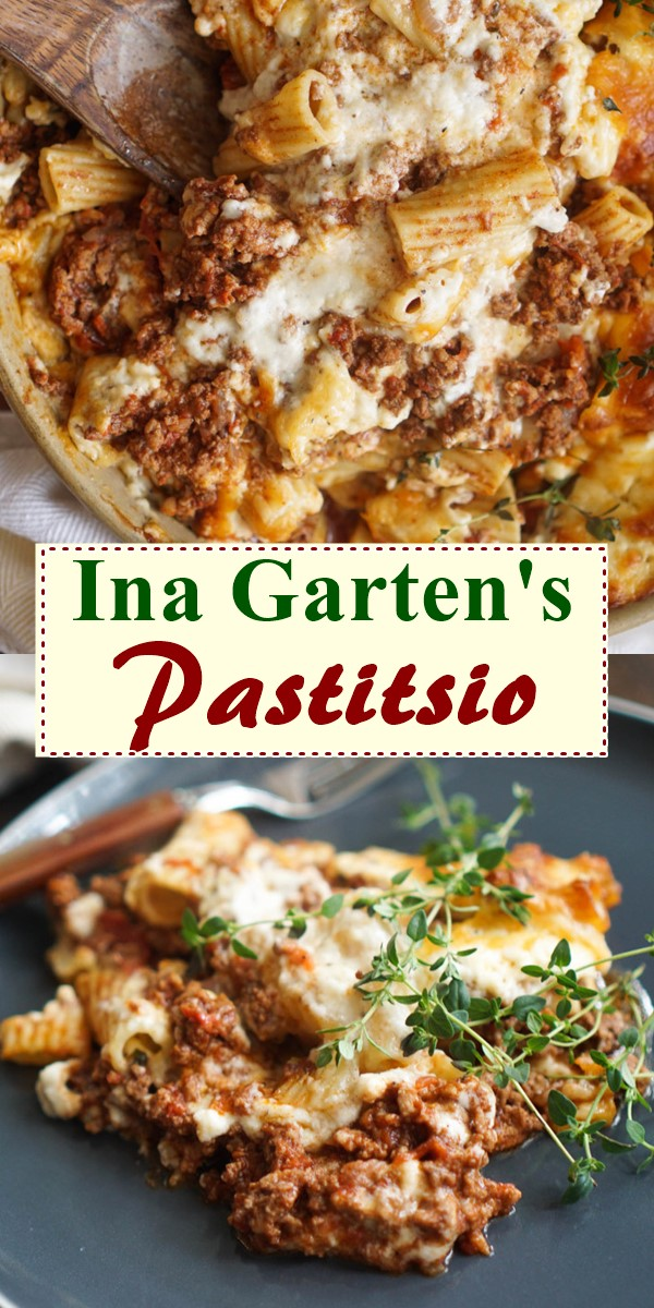 Ina Garten's Pastitsio #Pastarecipes