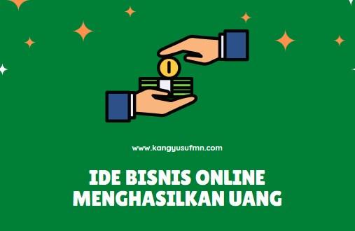 Bisnis Online Menghasilkan Uang