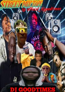 [MixTape] DJ Goodtimes- Street Mix Tape