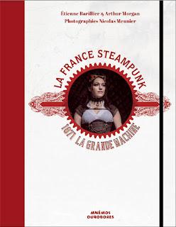 La France Steampunk de Etienne Barillier et Arthur Morgan