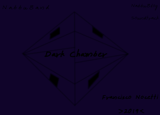 Dark Chamber