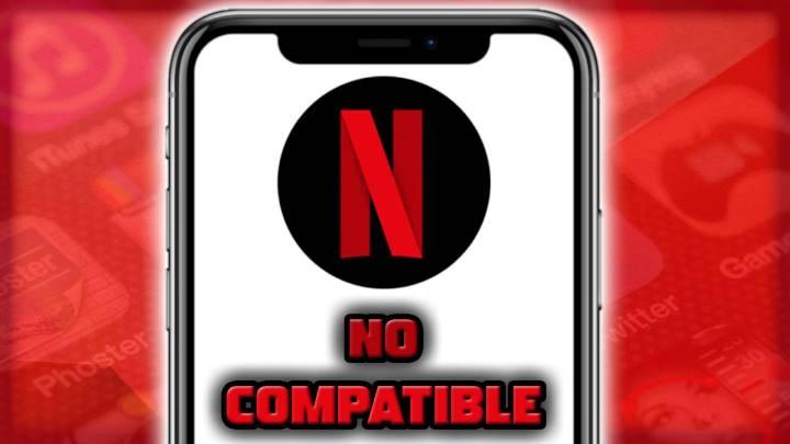 Solución para instalar Netflix en teléfonos no compatible con tu versión de Android