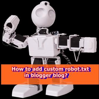 how to add custom robot text in blogger blog