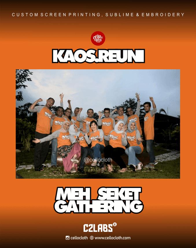 Kaos Gathering MehSeket Reunion - Sablon Kaos Gatheirng Jogja