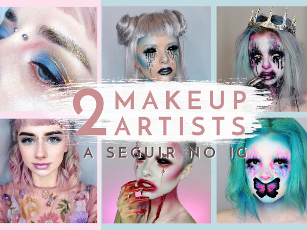 2 Makeup Artists que tens mesmo que seguir!