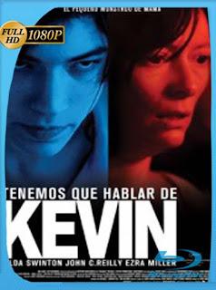 Tenemos Que Hablar De Kevin [2011]HD [1080p] Latino [GoogleDrive] SilvestreHD