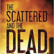 Book Review: Scattered and the Dead Book 1 by L.T. Vargus & Tim McBain