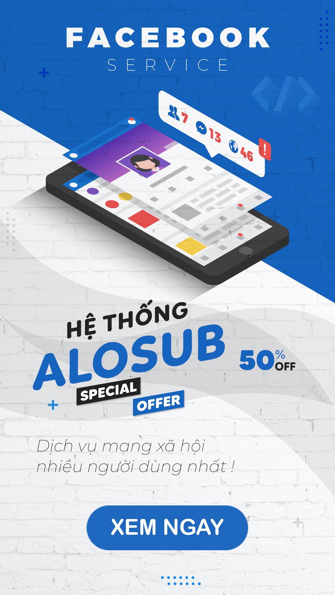 alosub.net - dịch vụ mạng xã hội tốt nhất việt nam