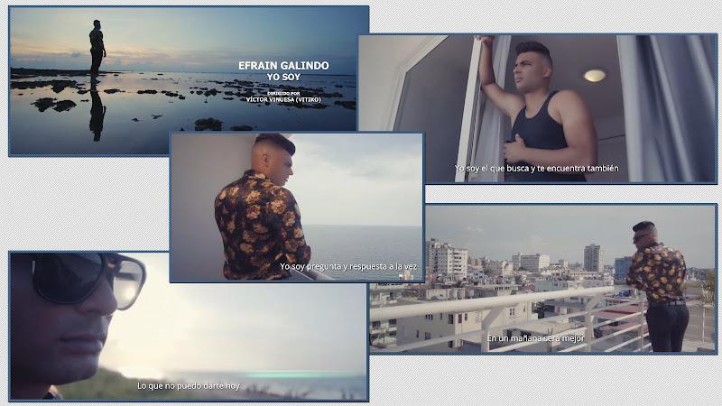 Efraín Galindo - ¨Yo soy¨ - Videoclip - Director: Víctor Vinuesa (Vitiko). Portal Del Vídeo Clip Cubano