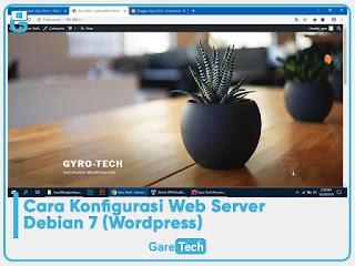 Cara Konfigurasi Web Server Debian 7 (Wordpress)