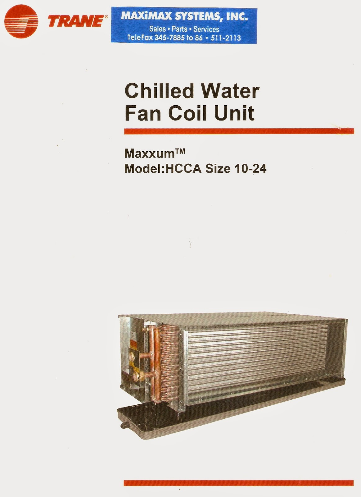 Maximax Systems Trane Chilled Water Fan Coil Units Hcca