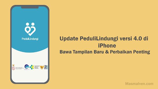 Update Aplikasi PeduliLindungi versi 4
