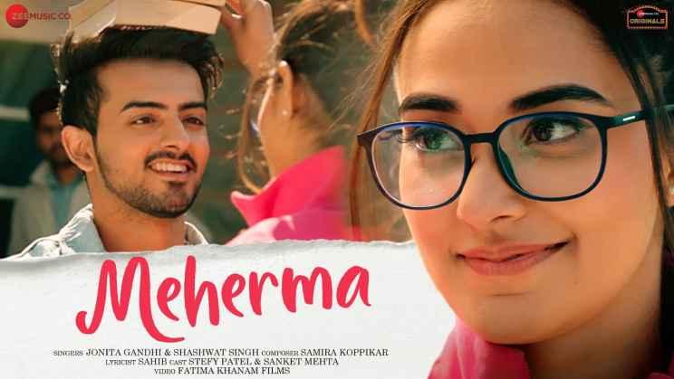 महेरमा Meherma Hindi Lyrics – Jonita Gandhi