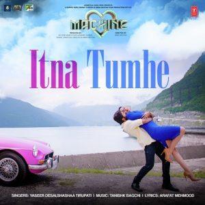Itna Tumhe (Machine)