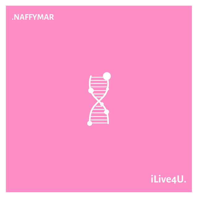 Stream: Naffymar - 'iLive4U' || @naffymar