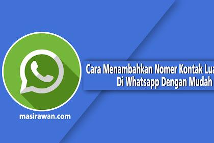 Cara Menambahkan Nomer Kontak Luar Negeri Di Whatsapp Dengan Mudah