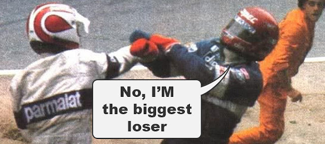 "Piquet fighting. Speech bubble: ""No, I'M the biggest loser!"""