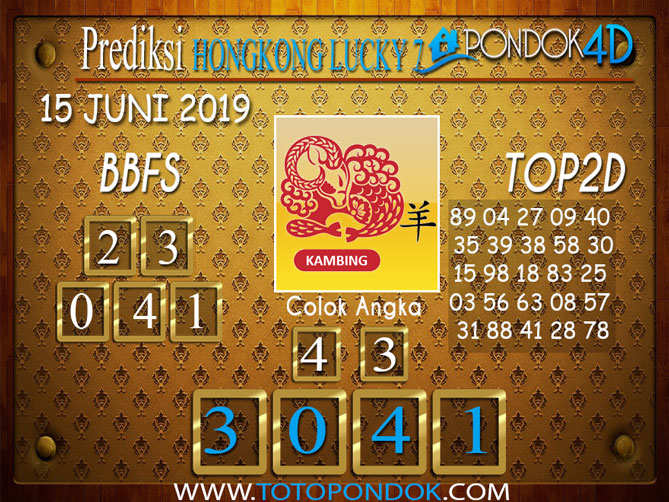 Prediksi Togel HONGKONG LUCKY 7 PONDOK4D 15 JUNI 2019