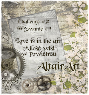 http://www.altairart.pl/2017/02/challenge-2-love-is-in-air-wyzwanie-2.html