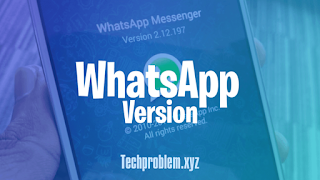 How to find out what version of WhatsApp you are using