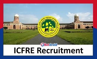 ICFRE Recruitment 2021, Apply Online for ICFRE Job Vacancies