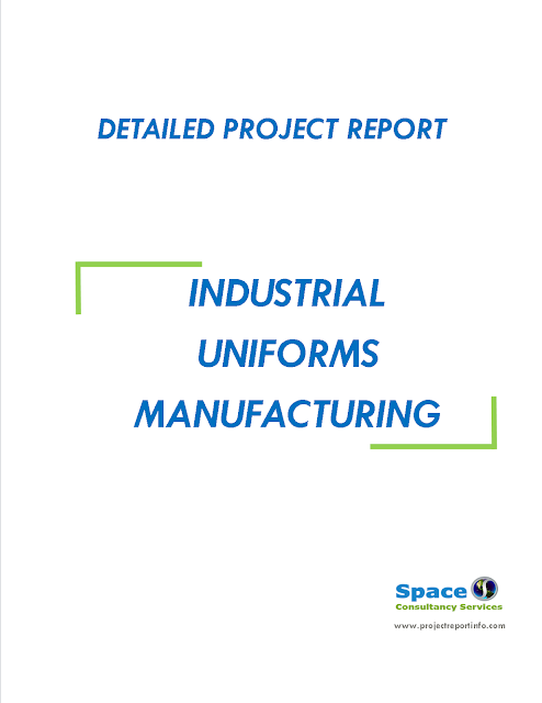 Project Report on Industrial Uniforms Manufacturing