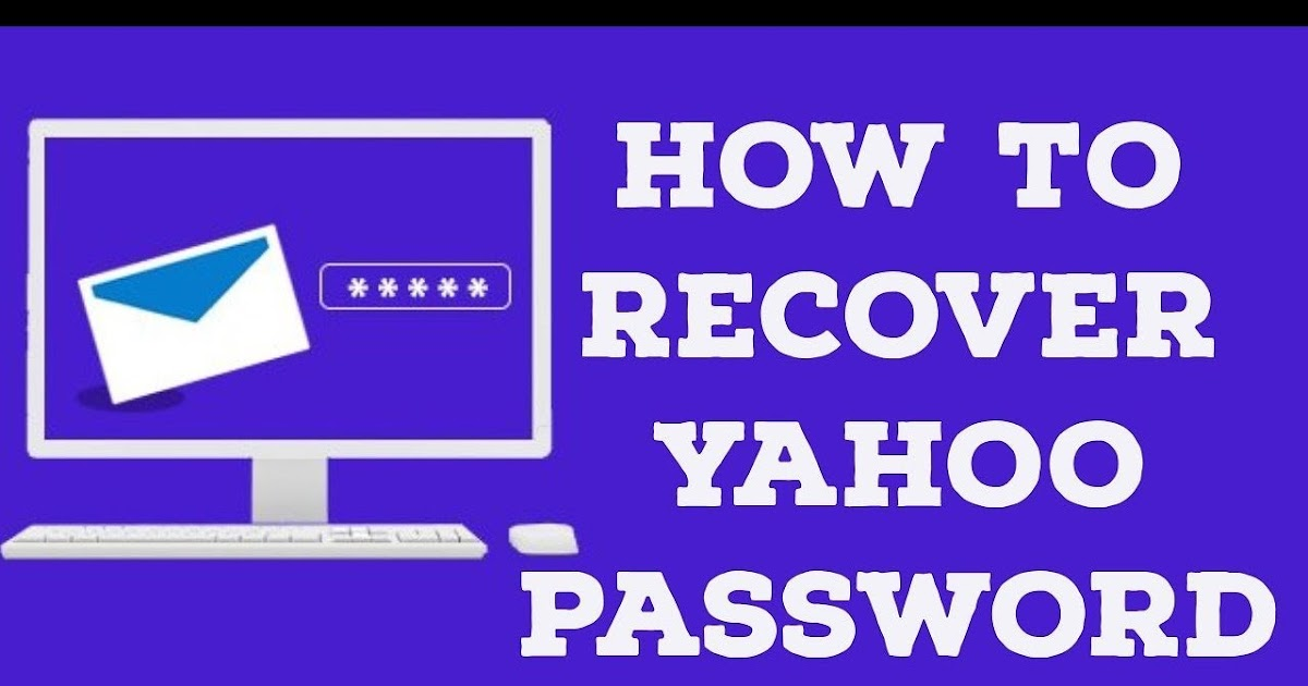 How Do I Recover My Yahoo Email Account?