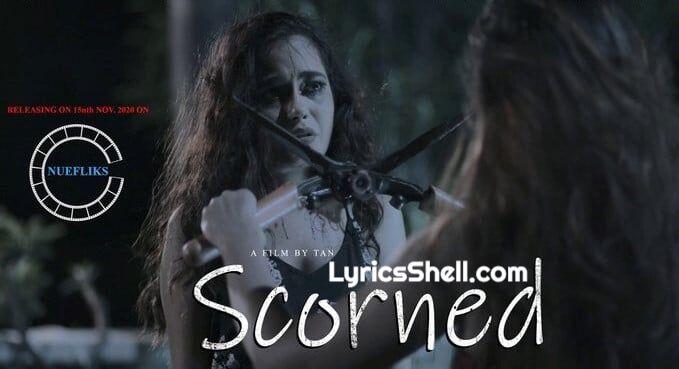 Scorned Web Series (2020) Nuefliks Cast, All Episodes, Watch Online