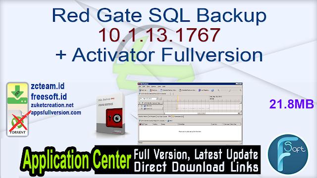 Red Gate SQL Backup 10.1.13.1767 + Activator Fullversion