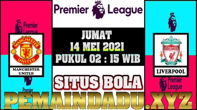 prediksi-laga-liga-inggris-antara-manchester-united-vs-liverpool