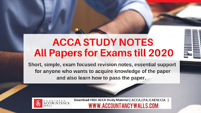 ACCA Study Notes All Papers for Exams till 2020