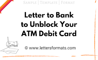 request letter to bank manager to unblock atm card