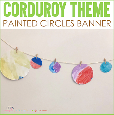 Corduroy: Painted Circles Banner Shape Craft
