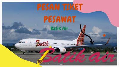 beli tiket pesawat batik air