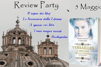Review party: Versailles - Il mistero della loggia di Margherita Cavalieri