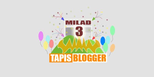 Selamat Hari Milad 3 Tapis Blogger Semakin Maju Komunitas Blog di Lampung