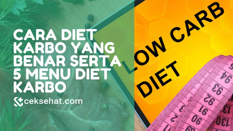 cara-diet-karbo-yang-benar-serta-5-menu-diet-karbo