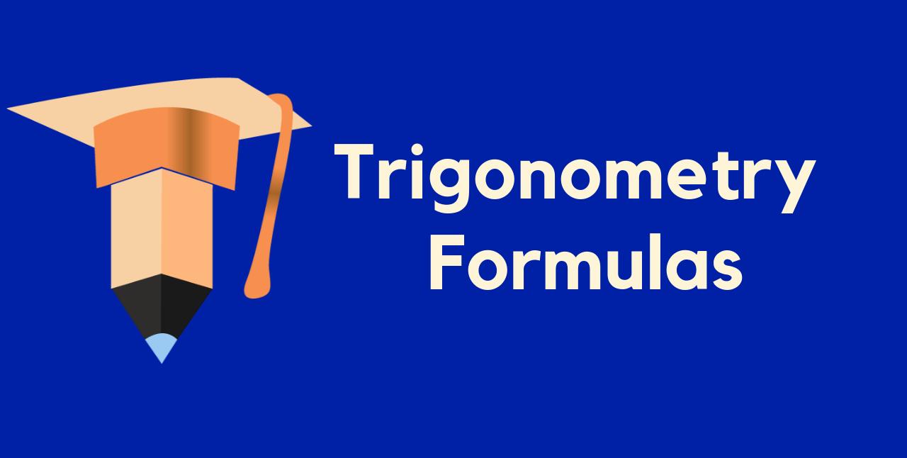 Trigonometry Formulas PDF Download