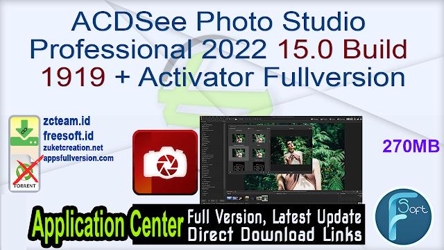 ACDSee Photo Studio Professional 2022 15.0 Build 1919 + Activator Fullversion